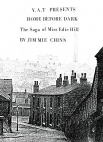 Home Before Dark - The Saga of Miss Edie Hill